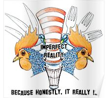 Imperfect Reality Poster