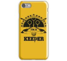 I'm A Keeper (Hufflepuff) iPhone Case/Skin