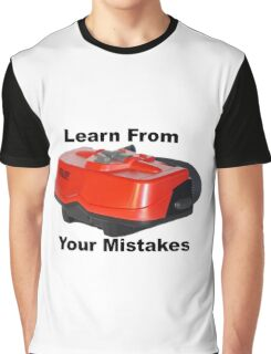 Learn From Your Mistakes Graphic T-Shirt