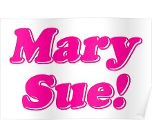 Mary Sue! Poster