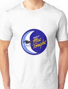 Moonman - Make It Mac Tonight Unisex T-Shirt