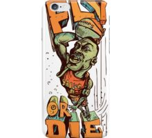 Fly or Die Trying Basketball Player Baller iPhone Case/Skin