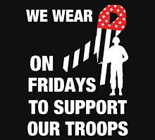 We Wear Red On Friday To Support Our Troops Unisex T-Shirt