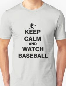 Keep Calm and Watch Baseball T-Shirt