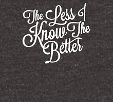 The Less I Know (White) T-Shirt