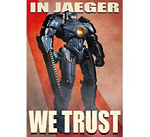 In Jaeger We Trust Poster Alt. ONE:Print Photographic Print