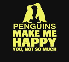 Penguins make me happy T-Shirt