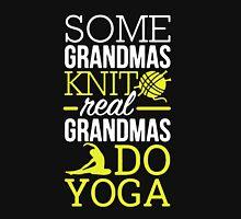 Real Grandmas Do Yoga Unisex T-Shirt