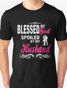 LTD Blessed By God Spoiled By Husband T-Shirt