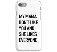 .. & she likes everyone iPhone Case/Skin