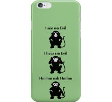 Speak No Evil iPhone Case/Skin