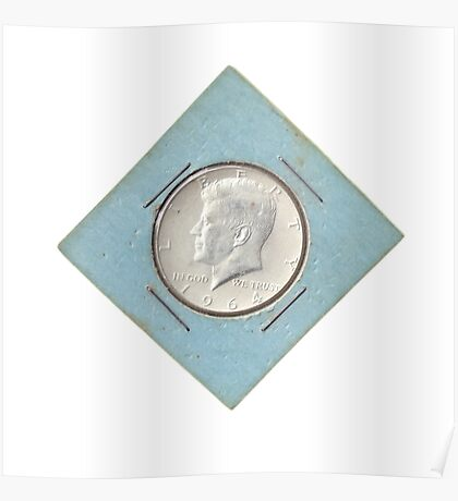 Silver Kennedy Half Dollar 1964 collector's item  Poster