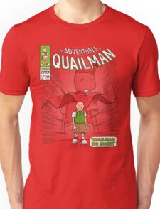 Quailman No More! Unisex T-Shirt