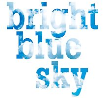 Bright, blue sky by venitakidwai1