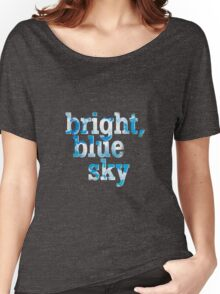 Bright, blue sky Women's Relaxed Fit T-Shirt