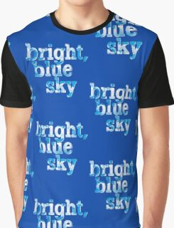 Bright, blue sky Graphic T-Shirt