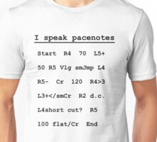 I speak pacenotes - Rally Unisex T-Shirt