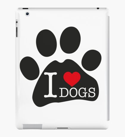 I love dogs iPad Case/Skin