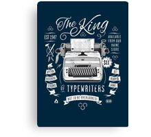 The King of Typewriters Canvas Print