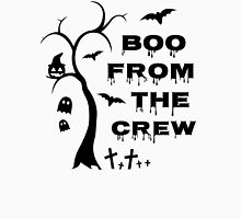 Boo from the crew Unisex T-Shirt