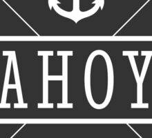 AHOY Captain Badge with anchor Sticker