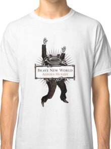 Brave New World Classic T-Shirt