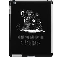 Bad Day iPad Case/Skin
