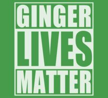 Ginger Lives Matter Kids Tee