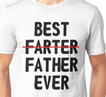 Best Farter Ever Unisex T-Shirt