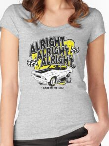 Alright, Alright, Alright Women's Fitted Scoop T-Shirt