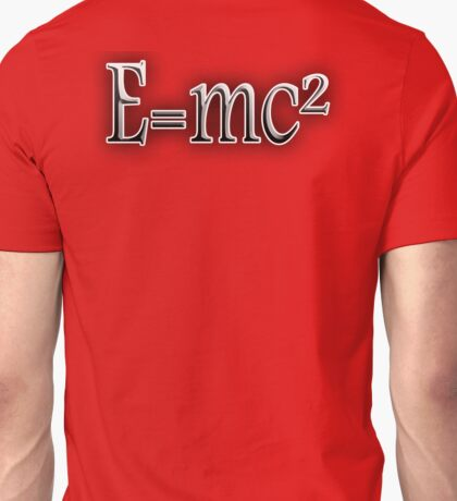 EINSTEIN, E=MC2, Mass x Energy, Squared, On Black, Mass, Energy Equivalence, Equation, Albert Einstein,  Unisex T-Shirt