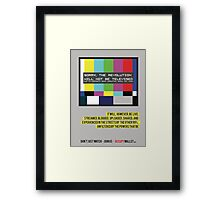 Not on Television Framed Print