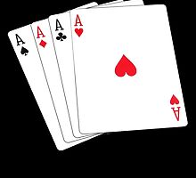 ACE, Aces High, Four Aces, Gamble, win, Poker, Playing cards, winning hand, on black by TOM HILL - Designer