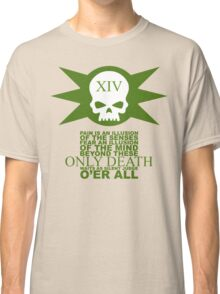 Only Death Classic T-Shirt