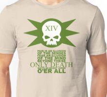 Only Death Unisex T-Shirt