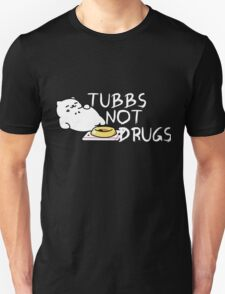 Tubbs Not Drugs - Neko Atsume (White) T-Shirt