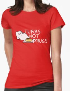 Tubbs Not Drugs - Neko Atsume (White) Womens Fitted T-Shirt