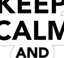 Keep calm and rodeo on Sticker