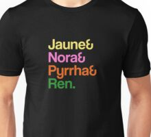 Jaune& Nora& Pyrrha& Ren. - RWBY Unisex T-Shirt