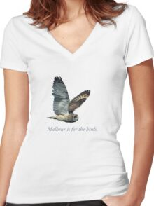 Malheur is for the birds. Women's Fitted V-Neck T-Shirt