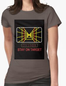 Stay On Target Use the Force Womens Fitted T-Shirt