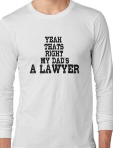 Lawyer Court Dad Long Sleeve T-Shirt