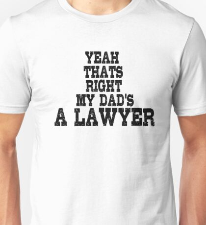 Lawyer Court Dad Unisex T-Shirt