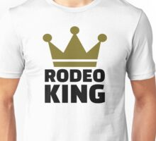 Rodeo king Unisex T-Shirt