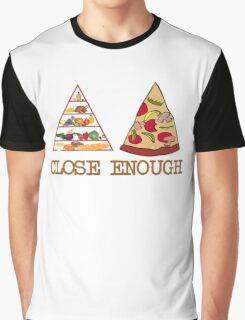 Close enough Graphic T-Shirt