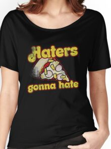 Haters gonna hate pineapple hawaiian pizza lover Women's Relaxed Fit T-Shirt