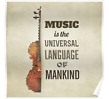 Music is the universal language of mankind Poster