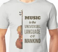 Music is the universal language of mankind Unisex T-Shirt