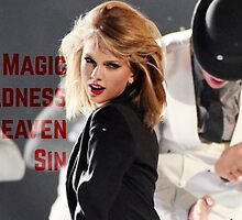 Magic, Madness, Heaven, Sin by TS1989er