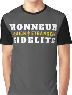 Foreign Legion - Legion Etrangere - Honneur & Fidelite Graphic T-Shirt